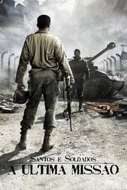 Santos e Soldados: A Ultima Missão Torrent (2014)