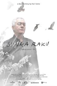 Sunka Raku (Alegría Evanescente) 2015