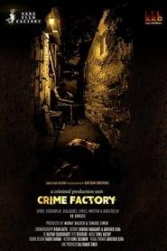 Crime Factory (2021) Hindi Movie