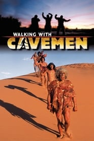 Walking with Cavemen 2003