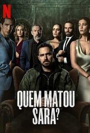 Quem Matou Sara?: Season 1