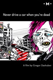 Never Drive a Car When You're Dead