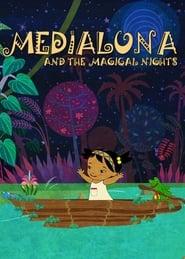 Medialuna and the Magical Nights Season