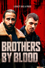 Brothers by Blood (2020) poster