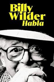 Billy Wilder habla en cartelera