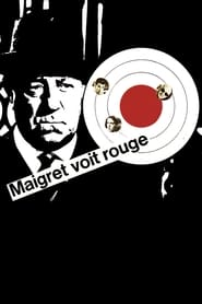 Maigret Sees Red