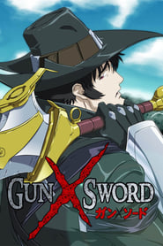 Gun x Sword saison 01 episode 01