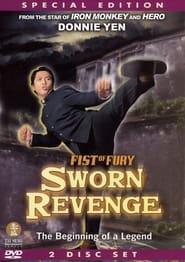 Fist of Fury - Sworn Revenge