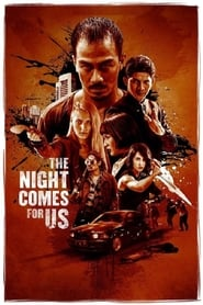 The Night Comes For Us WEBRIP FRENCH