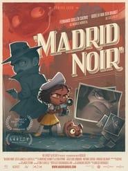 Madrid Noir (2021)