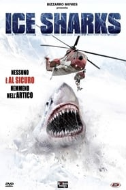 Guarda Ice Sharks Streaming su FilmPerTutti