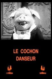 Le Cochon Danseur