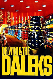 Watch Dr. Who and the Daleks (1965)