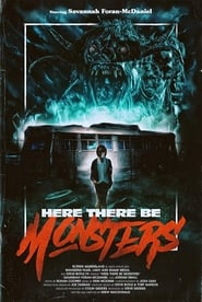 Here There Be Monsters (2018)