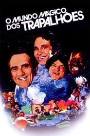 O Mundo Mágico dos Trapalhões 1981