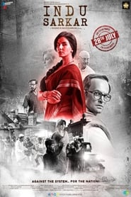 Indu Sarkar (2017) HDRip Hindi Full Movie Watch Online Free