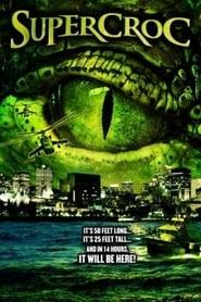 Supercroc (2007)