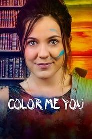 مشاهدة فيلم Color Me You مترجم
