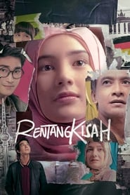 مشاهدة فيلم Rentang Kisah مترجم