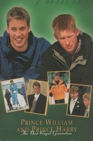 Prince William & Prince Harry: The Next Royal Generation (1998)