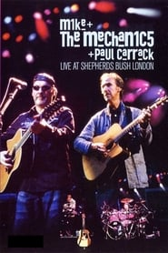 Mike and the Mechanics and Paul Carrack: Live at Shepherds Bush