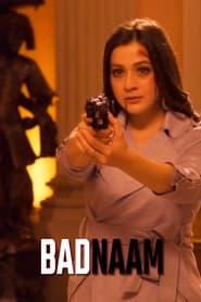 Badnaam 2021 Hindi Movie Zee5 WebRip 300mb 480p 1GB 720p 1.5GB 1080p