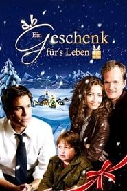 Ein Geschenk fürs Leben (2005)
