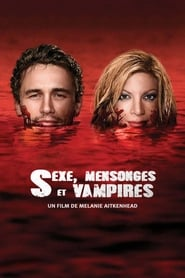 Sexe, mensonges et Vampires streaming vf