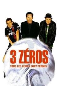 3 zéros (2002)