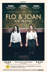 Flo and Joan: Alive on Stage (2019)