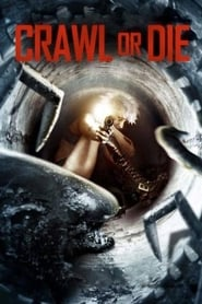 Crawl or Die (2014)