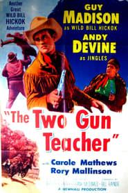 The Two Gun Teacher 1954