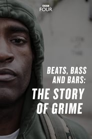 Beats, Bass and Bars: The Story of Grime film online