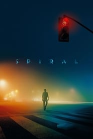 Spiral (2021) Watch Online Free
