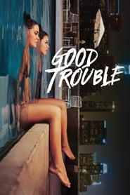 Poster Good Trouble 2019