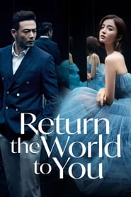 Watch Return the World to You (2019)