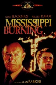 Regarder Mississippi Burning