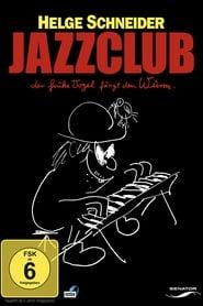 Jazzclub - Der frühe Vogel fängt den Wurm 2004