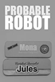 Probable Robot (2015) Online Cały Film Lektor PL