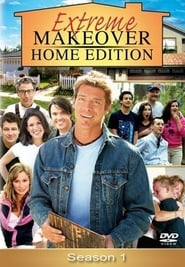 Extreme Makeover: Home Edition: Season 1