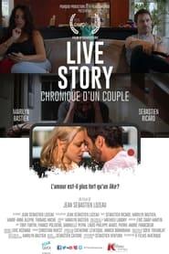 Live Story, Chronique d'un couple (2021)