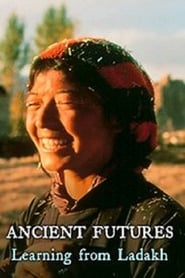Ancient Futures: Learning from Ladakh (1993)