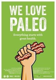 We Love Paleo (2016)