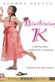 Binibining K (2006) Zalukaj Online Cały Film Lektor PL