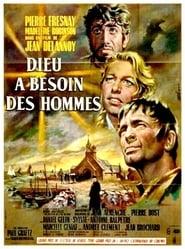 Dieu a besoin des hommes (1950)