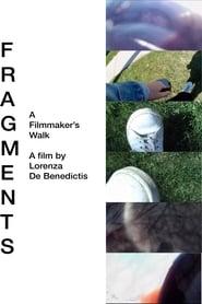 Fragments: A Filmmaker's Walk 2020