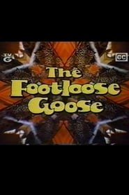 The Footloose Goose