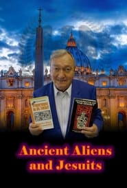 Ancient Aliens and Jesuits (2021)