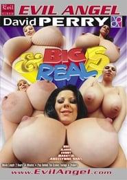 Big & Real 5
