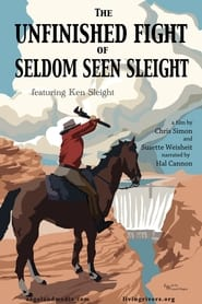 The Unfinished Fight of Seldom Seen Sleight (2021)